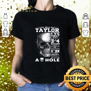 Original Skull As an Taylor i've only met about 3 or 4 people that understand shirt