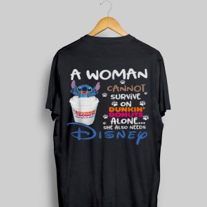 Stitch a woman cannot survive on Dunkin' Donuts alone she also need Disney shirt