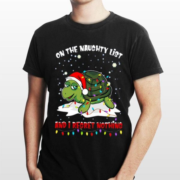 Turtles On The Naughty List And I Regret Nothing Christmas sweater