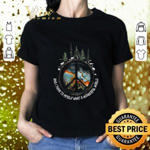 Hot Peace sign And i think to myself what a wonderful world shirt