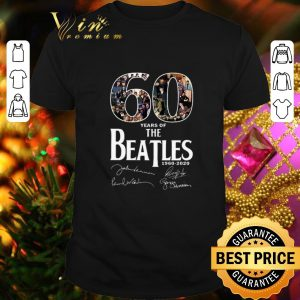 Original 60 Years Of The Beatles 1960 2020 Signatures shirt