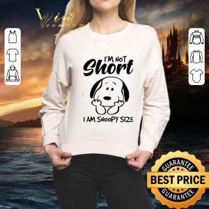 Top I'm not short i am Snoopy size shirt 1