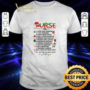 Top Nurse Santa doctors screaming i've running pain meds given shirt