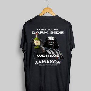 Star Wars Darth Vader come to the dark side we have Jameson Irish Whiskey shirt