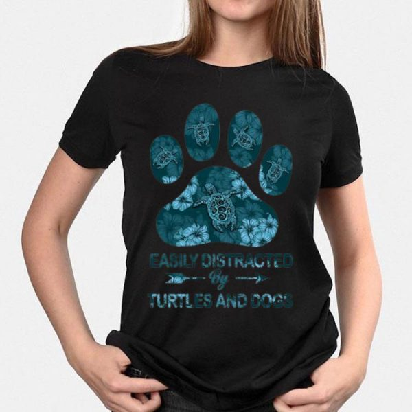 Easily Distracted By Turtles And Dogs shirt