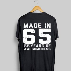 Made in 65 55 years of awesomeness shirt
