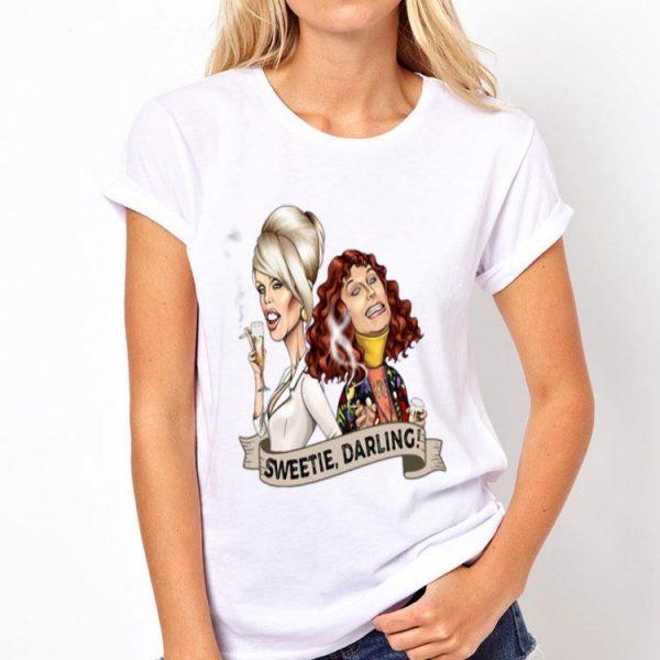 Patsy And Edina Sweetie Darling shirt