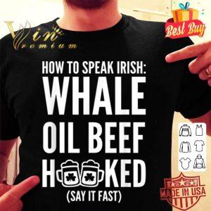 St Patricks Day Funny Speak Irish Lucky Drinking Gift shirt