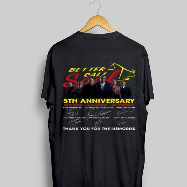Better Call Saul 5th Anniversary Thank You For The Memories Signatures shirt