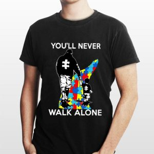 Father you'll never walk alone autism shirt