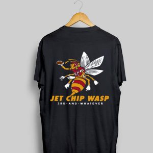 Kansas City Chiefs Jet Chip Wasp 3rd And Whatever shirt