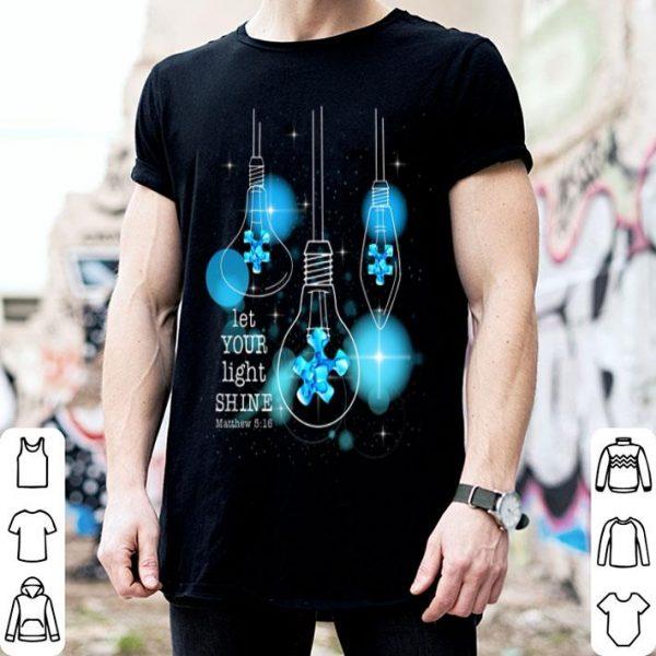 Light Bulb Let Your Light Shine Matthew 516 shirt