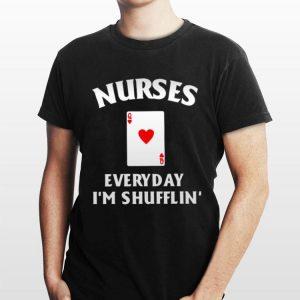Nurses everyday I'm shufflin' swaeter