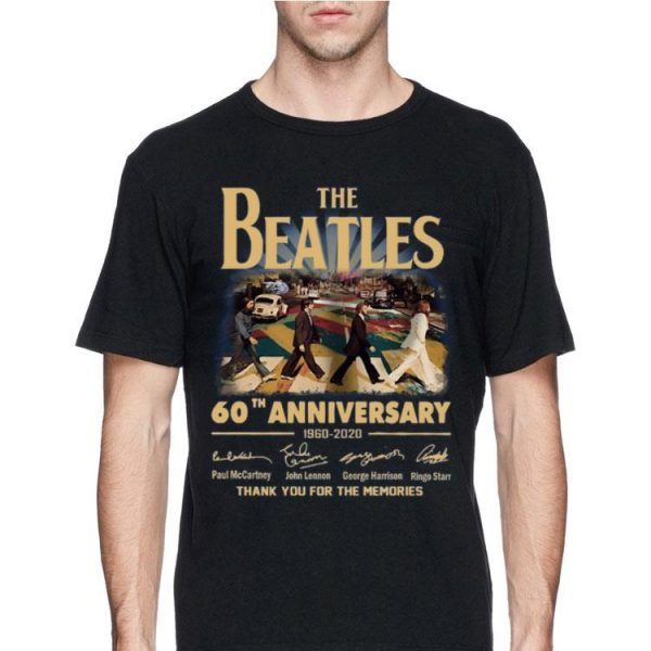 The Beatles 60th anniversary 1960 2020 thank you for the memories signatures vintage shirt