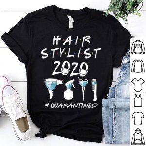 Hair Stylist 2020 #Quarantined Coronavirus shirt