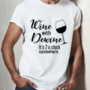 Wine With Dewine It's 2 O Clock Somewhere shirt