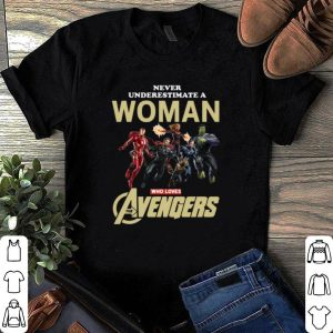 Never Underestimate A Woman Who Lovers Avengers shirt