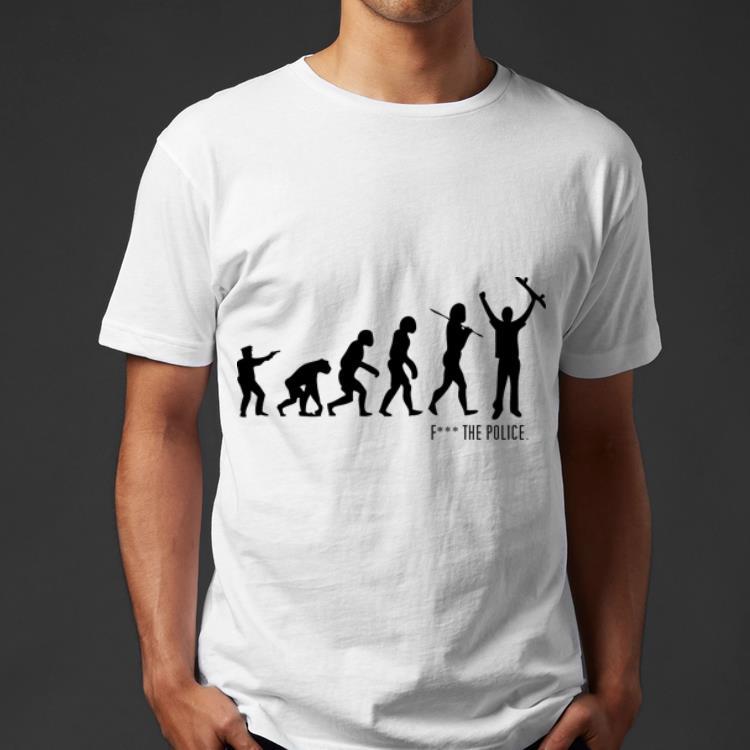 https://dianshirts.com/wp-content/uploads/2019/05/Fuck-The-Police-Evolution-shirt_4.jpg