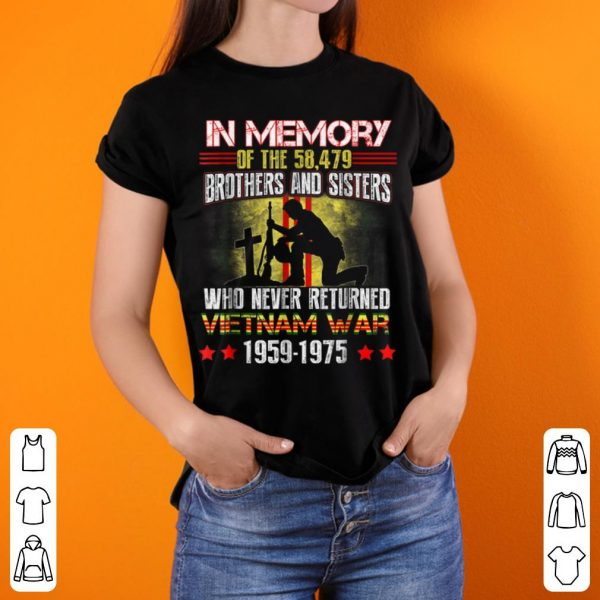In Memory Of The 58479 Brothers And Sisters Who Never Returned Vietnam War Memorial Day shirt