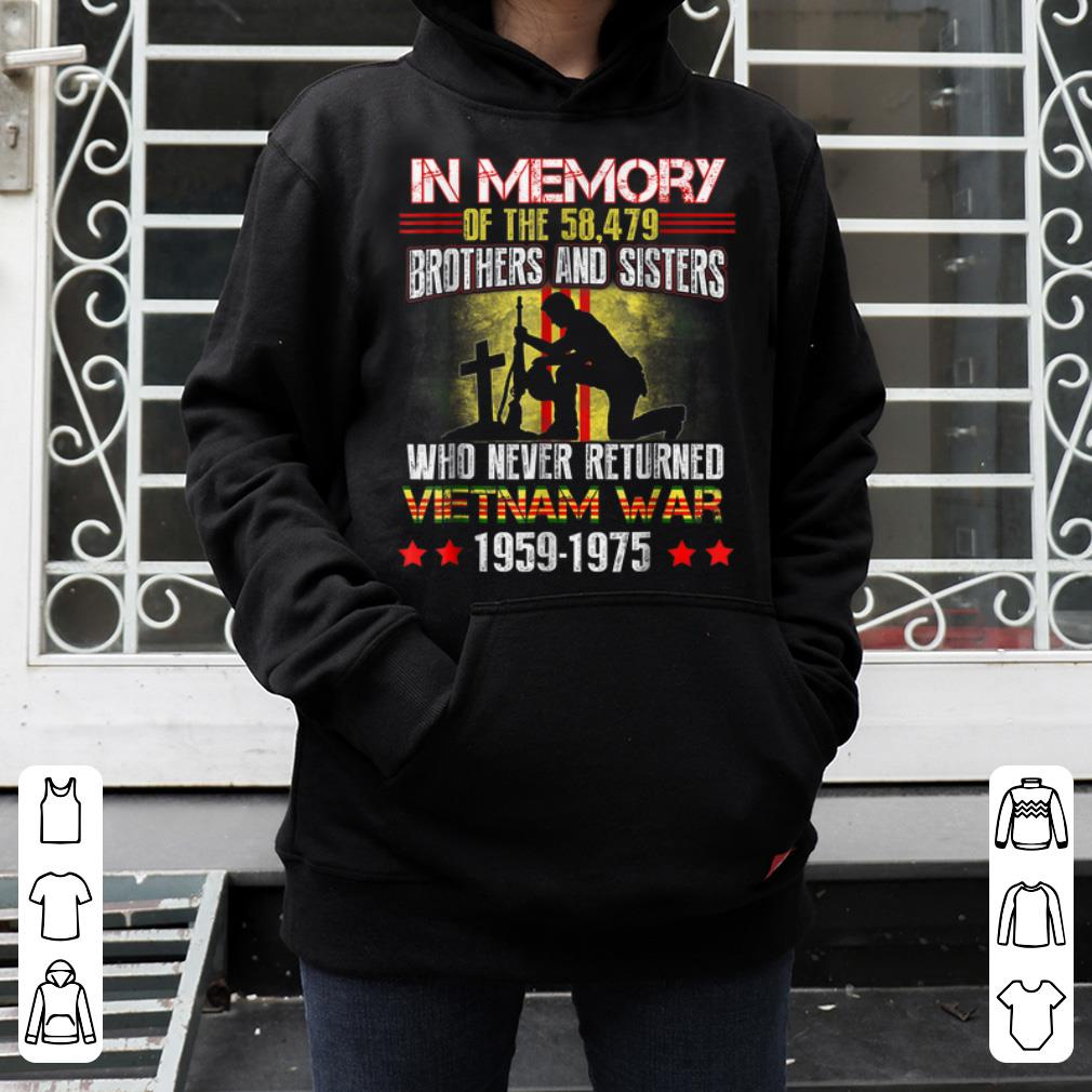 In Memory Of The 58479 Brothers And Sisters Who Never Returned Vietnam War Memorial Day 4 - In Memory Of The 58479 Brothers And Sisters Who Never Returned Vietnam War Memorial Day shirt
