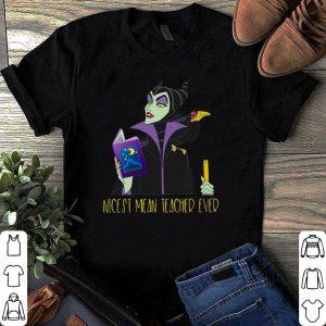 Nicest mean teacher ever Maleficent shirt
