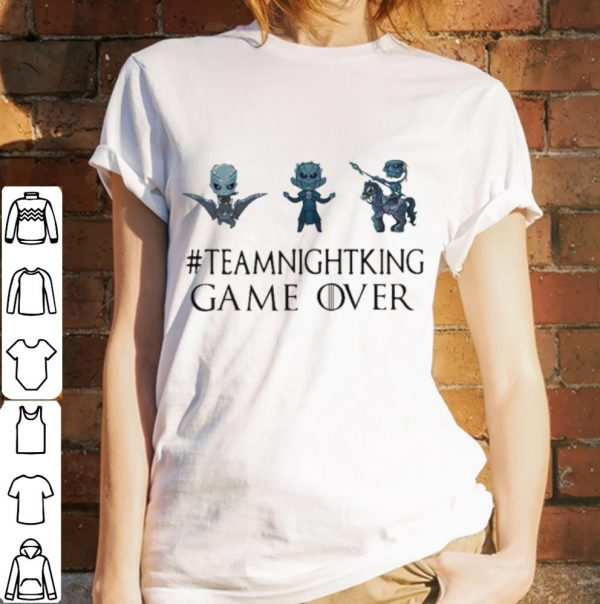 Night King #teamnightking Game over Game of Thrones shirt