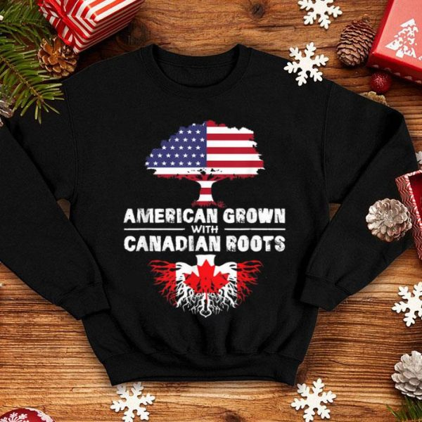 American Grown With Canadian Roots-flag Happy Independence Day And Canada Day shirt