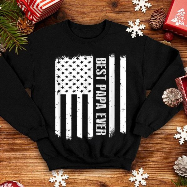 Best Papa Ever American Flag For Fathers Day shirt