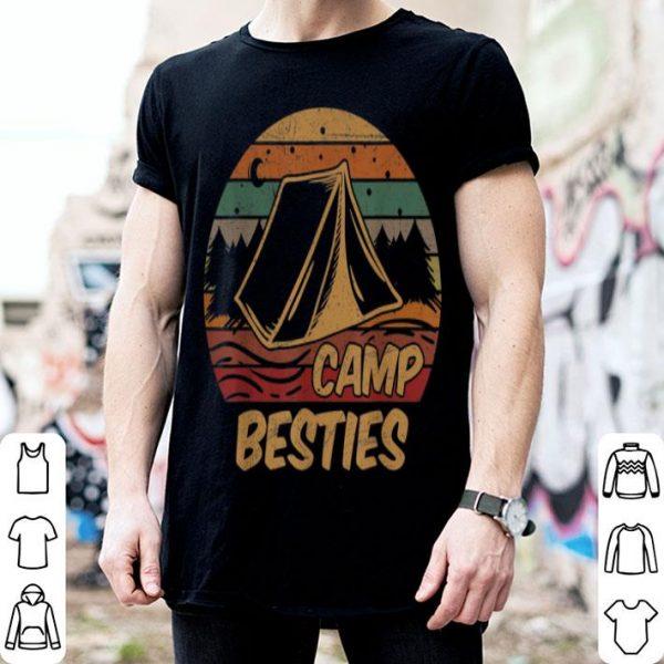 Camp Besties Camping Lovers Happy Summer Holiday shirt