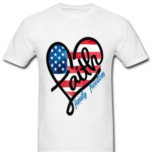 Faith Family Freedom Patriotic 4th Of July Fourth Shirt