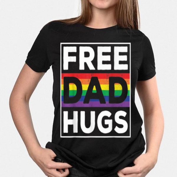 Free Dad Hugs Rainbow Lgbt Pride Fathers Day shirt
