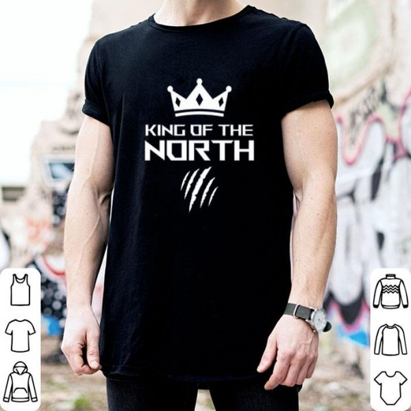 King Of The North Toronto Raptors Claws Shirt