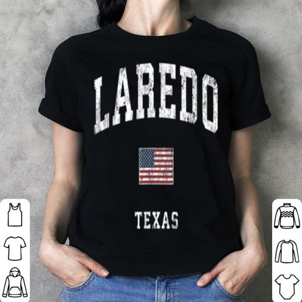 Laredo Texas Tx Vintage American Flagports shirt