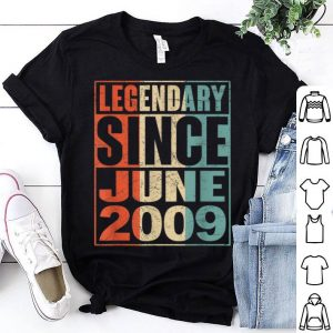Legendary Since June 2009 Vintage 10 Yrs Old Birthday shirt
