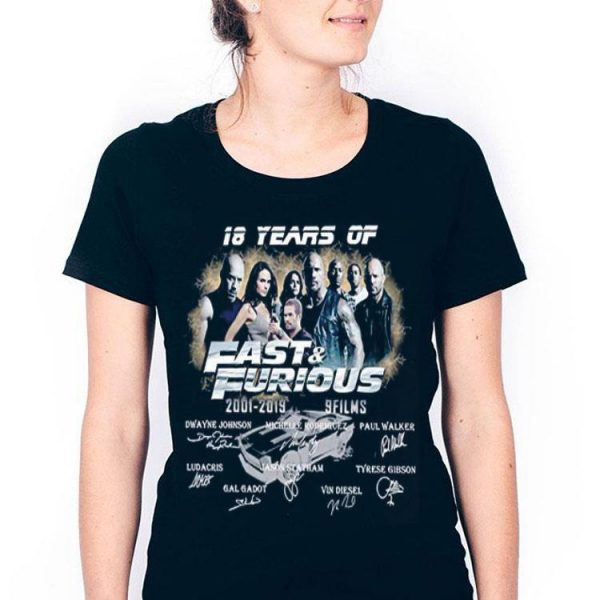 18 Years Of Fast And Furious 2001 2019 9 Films Signature shirt