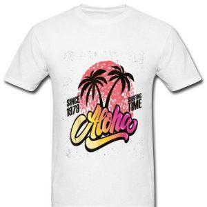 Aloha Hawaii Vintage Since 1978 Surfing Time shirt
