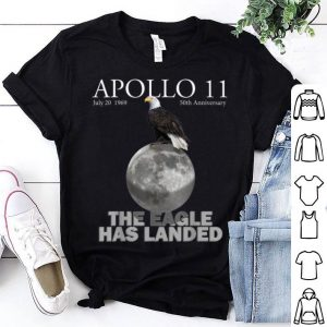 Apollo 11 50th Anniversary The Eagle Has Landed American Proud shirt