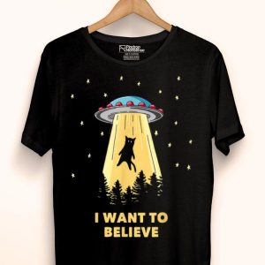 Cat Alien Abduction I Want To Believe UFO Area 51 shirt