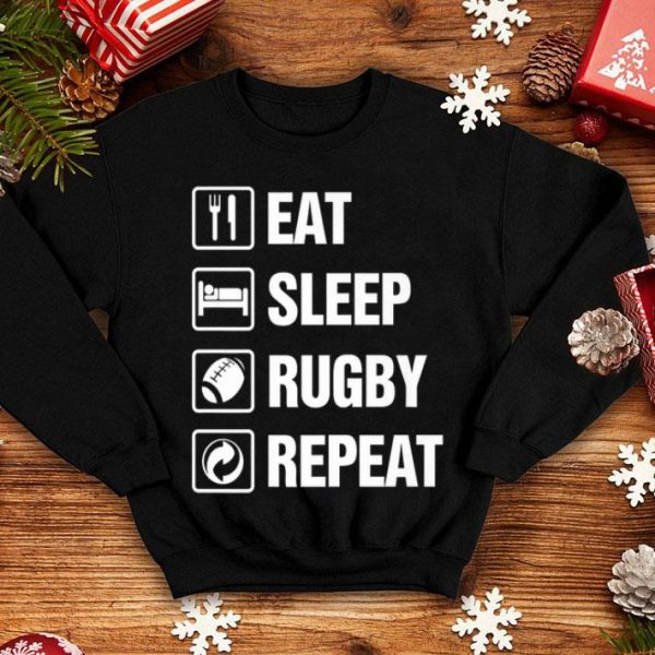 Eat Sleep Rugby Repeat Rugby Lover Rugby Player shirt