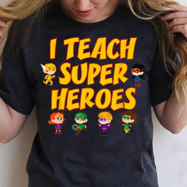 I Teach Superheroes Chibi Supperheroes Teacher Appreciation Day shirt