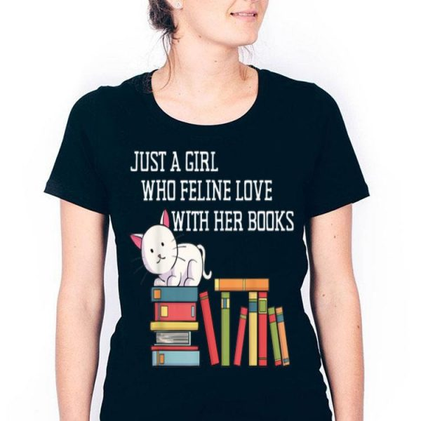 Just A Girl Who Feline Love With Her Books Cats Books Lover shirt