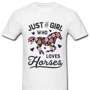 Just A Girl Who Loves Horses Horseback Riding Horse Lover shirt