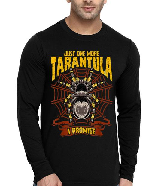 Just One More Tarantula Spiders shirt