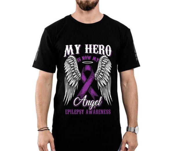 My Hero Is Now My Angel Epilepsy Cancer Awareness shirt