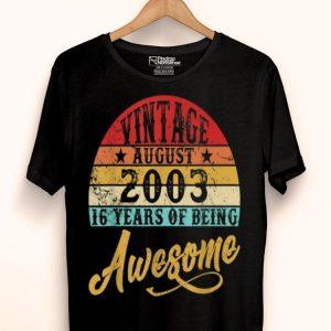 Retro Vintage August 2003 16th Birthday shirt