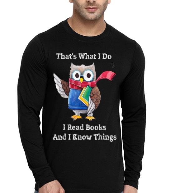 Smart Owl Thats What I Do I Read Books And I Know Things shirt