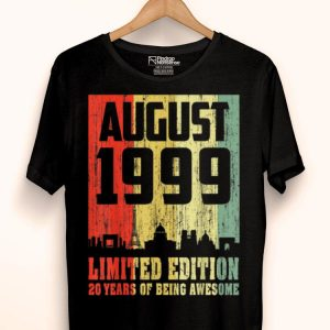 Vintage 20th Birthday Awesome August 1999 20 Years Old shirt