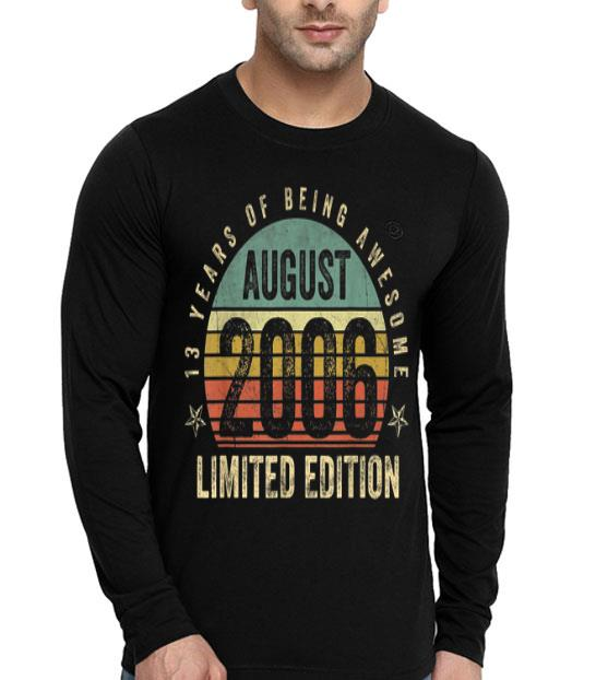 Vintage Legendary Awesome Epic Since August 2006 shirt