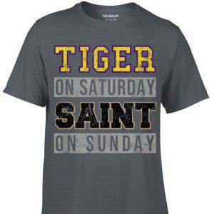 Aweome Tiger On Saturday Saint On Sunday shirt