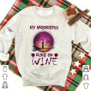 Awesome Halloween My Broomstick Runs On Wine shirt